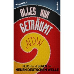 Alles nur getr umt fluch und segen der neuen deutschen for Die neue deutsche welle